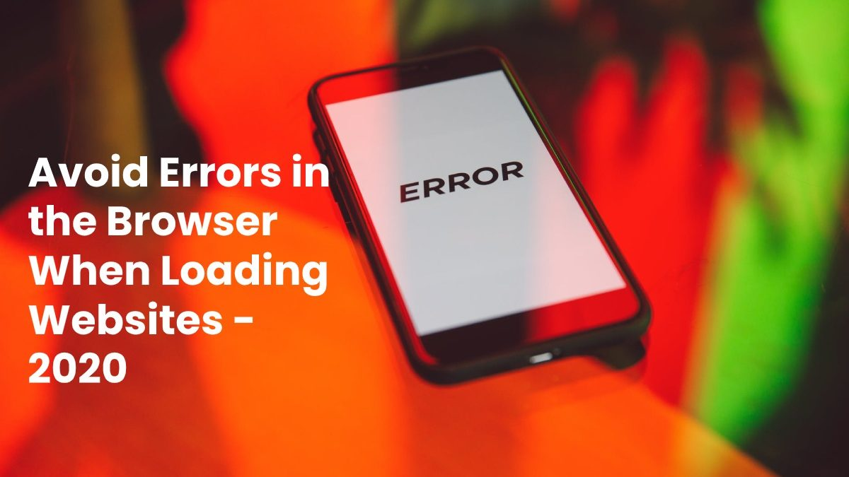 Avoid Errors in the Browser When Loading Websites