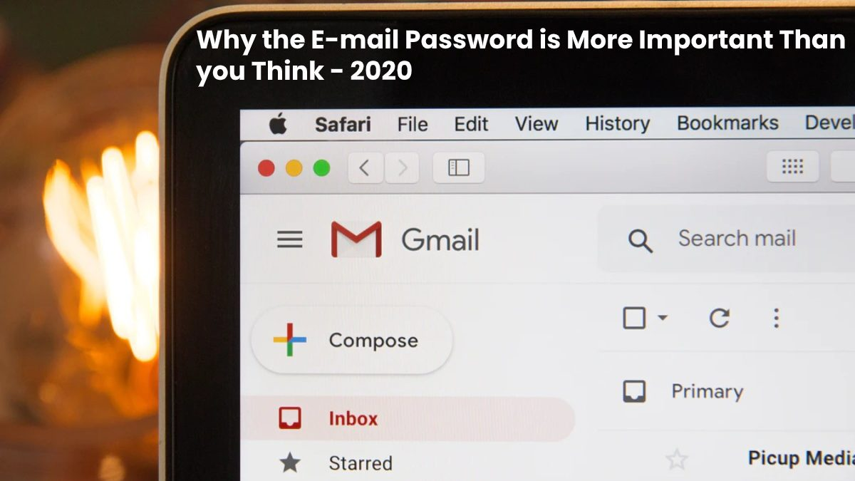 Why the E-mail Password is More Important Than you Think
