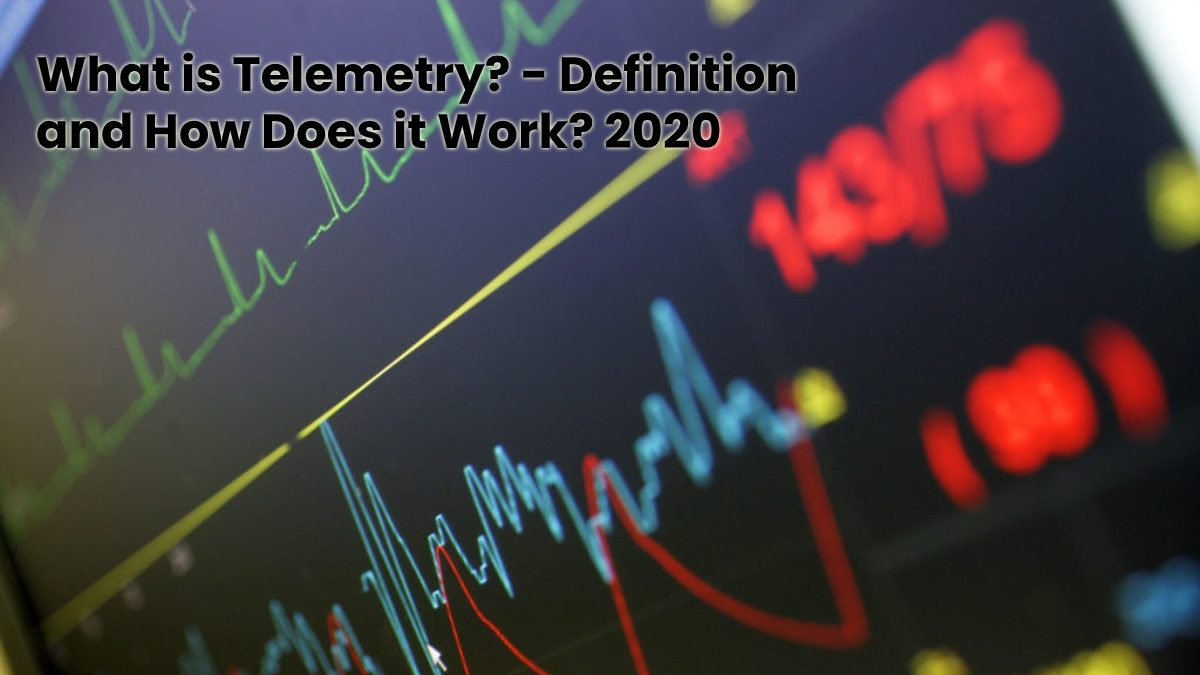 What is Telemetry? – Definition and How Does it Work?