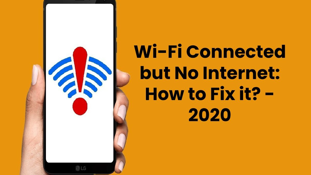 Wi-Fi Connected but No Internet: How to Fix it?