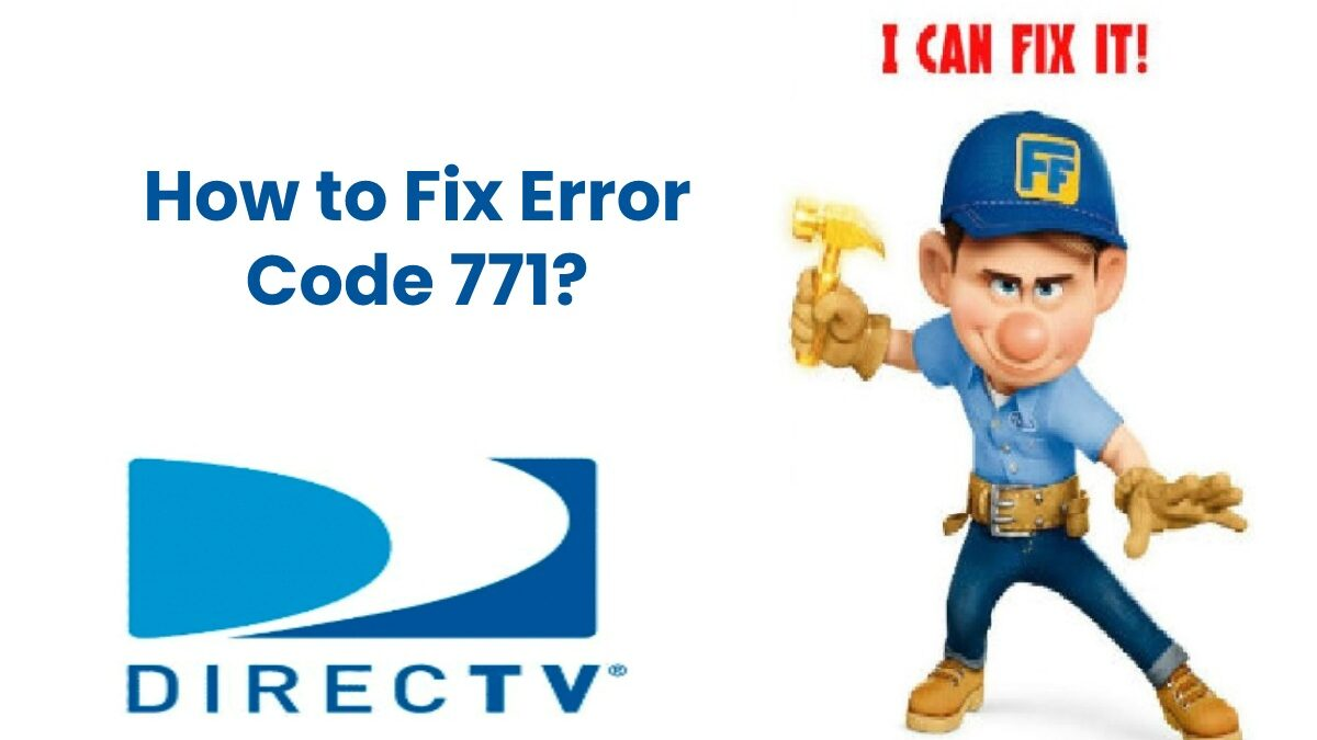 How to Fix Error Code 771?